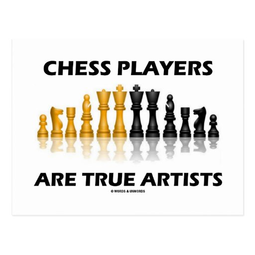 Chess Players Are True Artists (Reflective Chess) Postcards