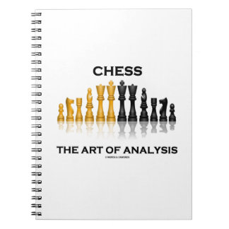 Chess The Art Of Analysis (Reflective Chess Set) Spiral Note Book