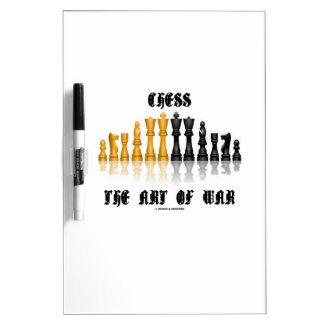 Chess The Art Of War (Gothic Font) Dry Erase Whiteboards