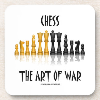 Chess The Art Of War (Matisse Font) Beverage Coaster