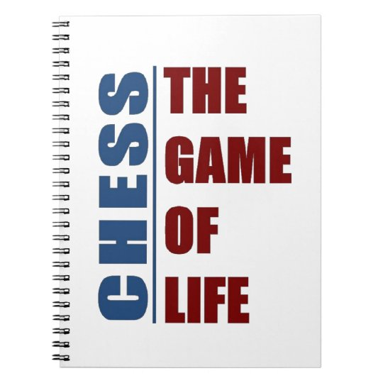 Chess the game of life notebooks