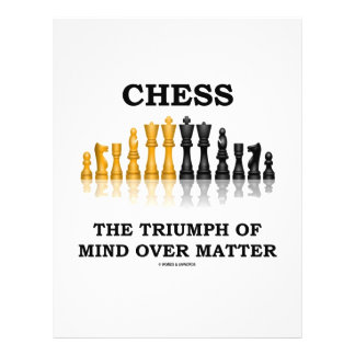 Chess The Triumph Of Mind Over Matter Flyer Design