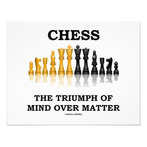 Chess The Triumph Of Mind Over Matter Invitation