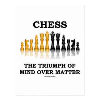 Chess The Triumph Of Mind Over Matter Postcard