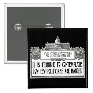Chesterton on Politicians' Hanging 15 Cm Square Badge