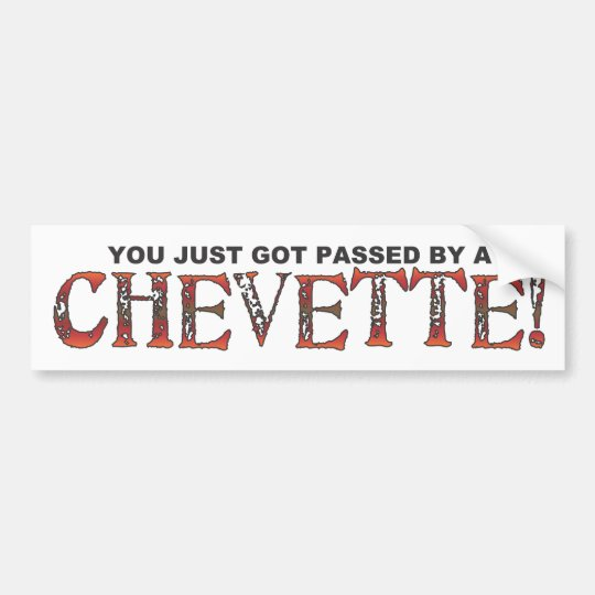 Chevette Bumper Sticker