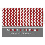 Chevron Red Grey Cousin Merry Christmas Card