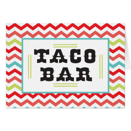Chevron Taco Bar Food Tent Cards