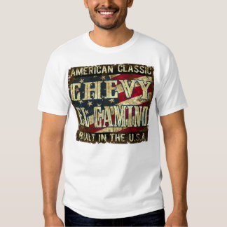 Chevy El Camino - Classic Car Built in the USA Shirts