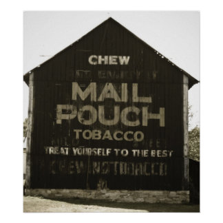 Chew Mail Pouch Tobacco Barn Antique Finish Poster