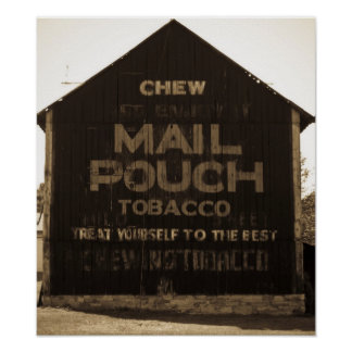 Chew Mail Pouch Tobacco Barn Sepia Poster