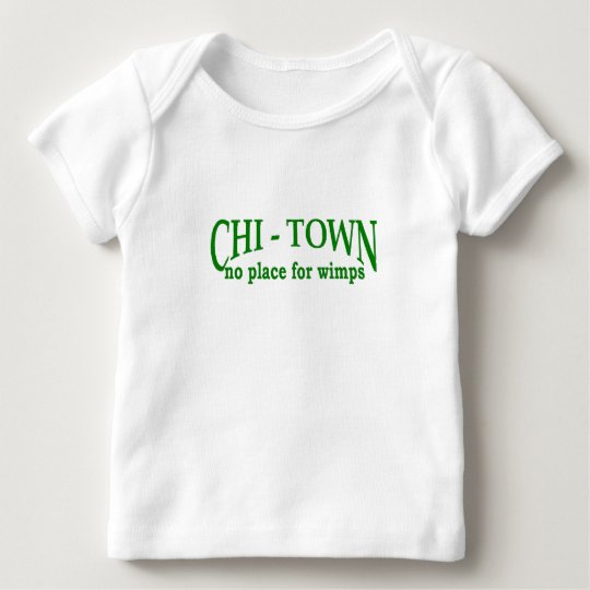 CHI-Town Baby T-Shirt