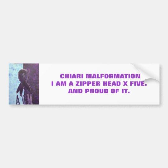 CHIARI MALFORMATIONI AM A ZIPP... BUMPER STICKER
