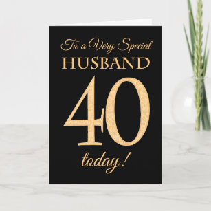Chic 40th Gold Effect On Black Husband Birthday Card