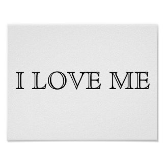 """CHIC AND MODERN """"I LOVE ME"""" MOTIVATIONAL SELF LOVE POSTER"""