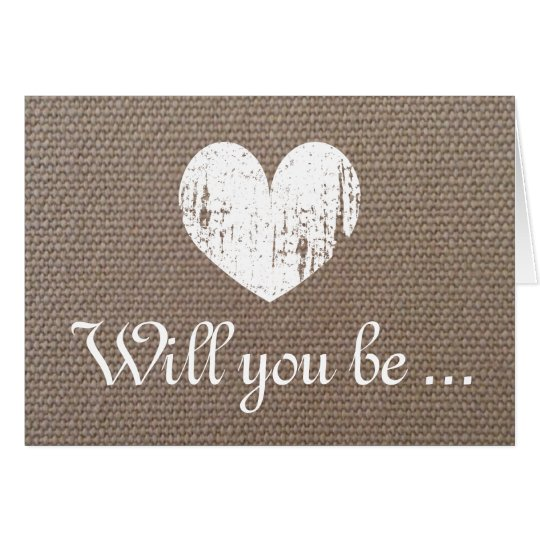 Chic burlap Will you be my bridesmaid request