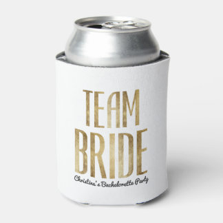 Chic Faux Gold Team Bride Bachelorette Party Can Cooler