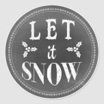 Chic Festive Chalkboard Let it Snow Round Stickers