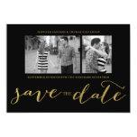 CHIC GOLD FOIL HANDWRITTEN   PHOTO SAVE THE DATE 13 CM X 18 CM INVITATION CARD