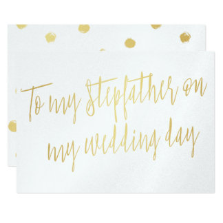 "Chic Gold ""To my stepfather on my wedding day"" 13 Cm X 18 Cm Invitation Card"