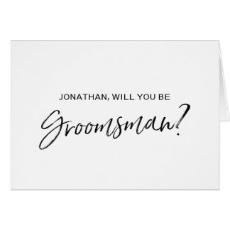 Chic Hand lettered Will you be my Groomsman Card