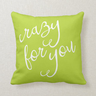 Chic Lime Green and White Crazy for You Typography Cushion