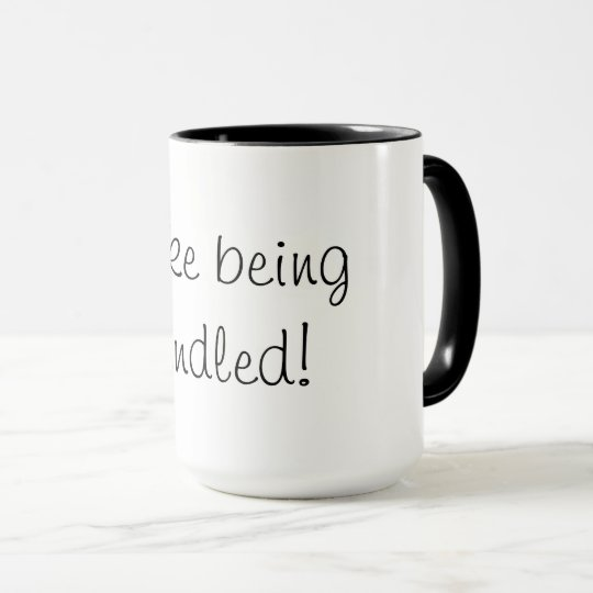 CHIC MUG_I LIKE BEING HANDLED! DIY COLORS MUG