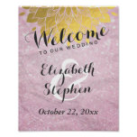Chic Pink Glitter Gold Floral Wedding Sign Poster