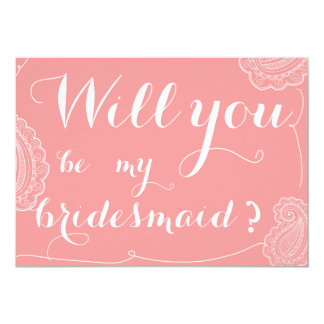 Chic Pink Paisley Will You Be My Bridesmaid Card