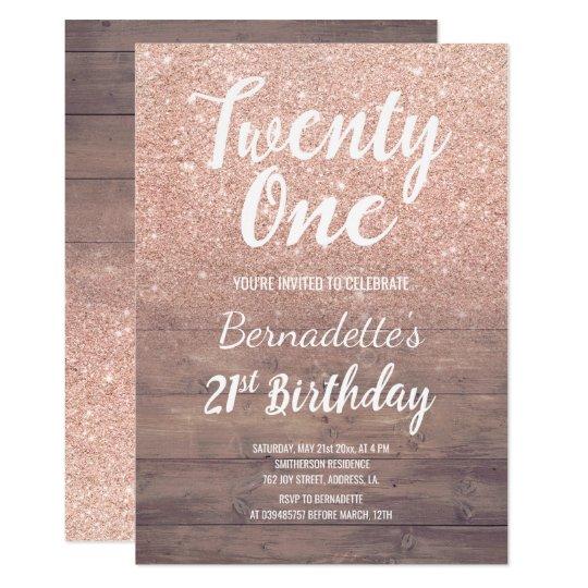 chic rose gold glitter rustic wood 21st birthday invitation zazzle