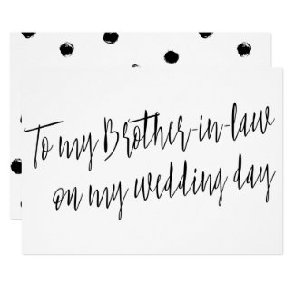 "Chic ""To my brother-in-law on my wedding day"" 13 Cm X 18 Cm Invitation Card"