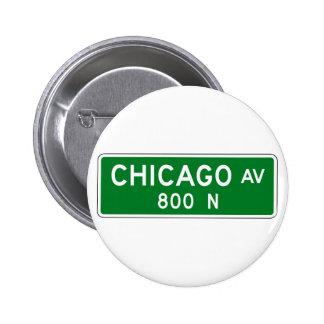 Chicago Avenue, Chicago, IL Street Sign 6 Cm Round Badge