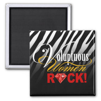 """CHICAGO BLING - Zebra """"Voluptuous Women Rock!"""" Square Magnet"""