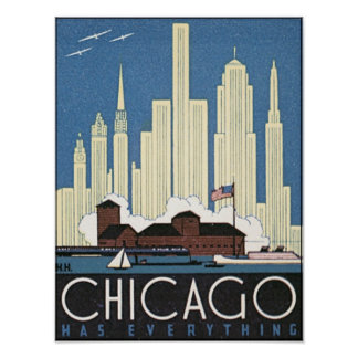Chicago Has Everything Poster