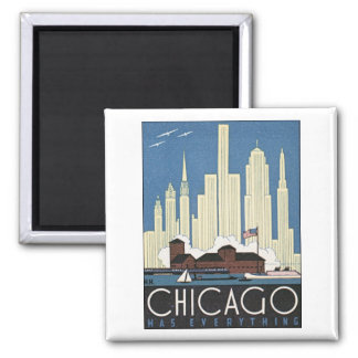 Chicago Has Everything Square Magnet