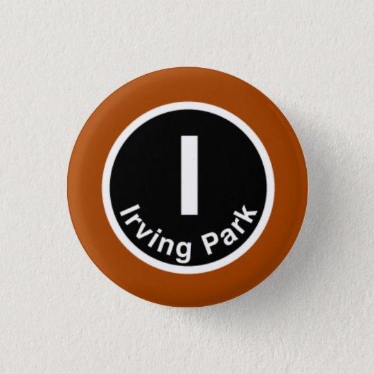 Chicago L Irving Park Brown Line 3 Cm Round Badge