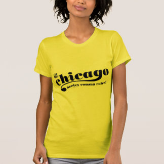 Chicago Rules Shirts