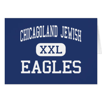 Chicagoland Jewish - Eagles - High - Northbrook Greeting Card