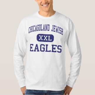 Chicagoland Jewish - Eagles - High - Northbrook T Shirts