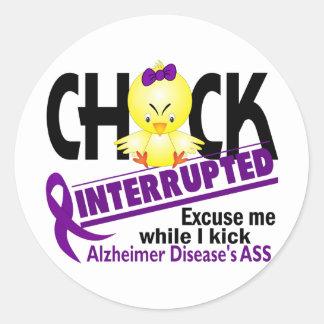 Chick Interrupted 2 Alzheimer's Disease Round Sticker