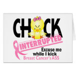 Chick Interrupted 2 Breast Cancer Greeting Card
