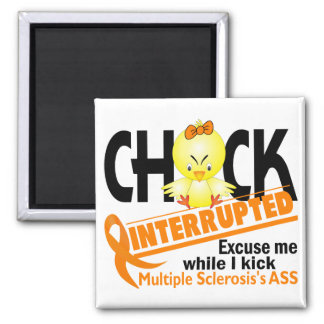 Chick Interrupted 2 Multiple Sclerosis Square Magnet