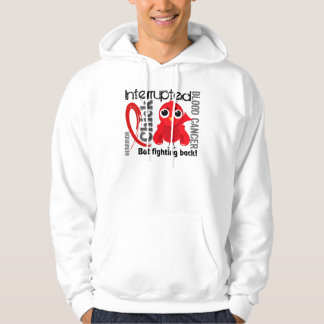 Chick Interrupted 3 Blood Cancer Hoody