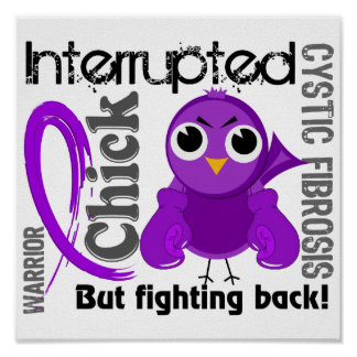 Chick Interrupted 3 Cystic Fibrosis Poster