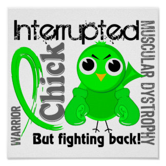Chick Interrupted 3 Muscular Dystrophy Poster