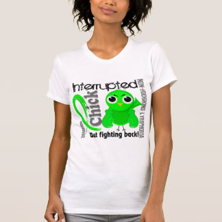 Chick Interrupted 3 Non-Hodgkin's Lymphoma T Shirt