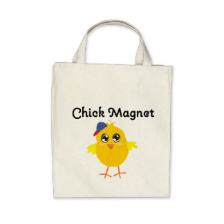 Chick Magnet Tote Bag