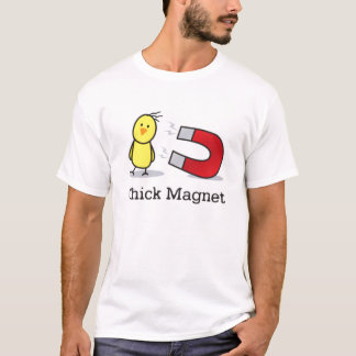chick-magnet T-Shirt