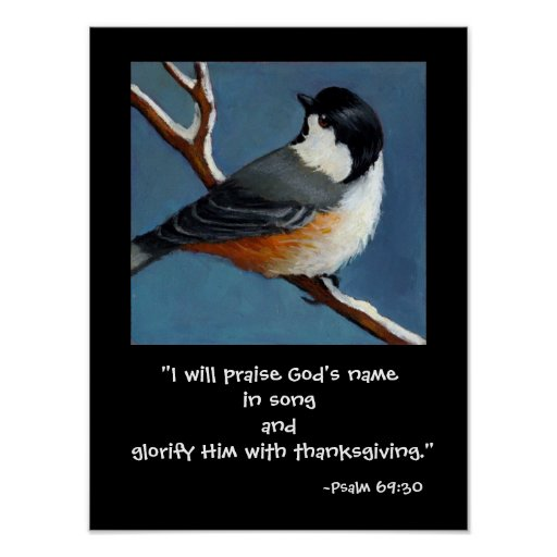 CHICKADEE/PRAISE GOD POSTER