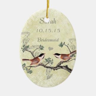 Chickadee Vintage Bird Maid of Honor Ornaments